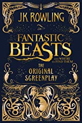 Fantastic Beasts and Where to Find Them: The Original Screenplay Kindle Edition