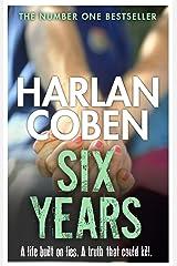 Six Years Kindle Edition
