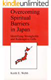 Overcoming Spiritual Barriers in Japan (English Edition)