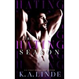 The Hating Season: An Enemies-to-Lovers Romance