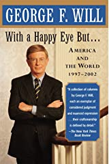 """""""With a Happy Eye, But...: America and the World 1997 to 2002 """": America and the World, 1997--2002 Paperback"""