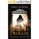 An Archer's Crusade (Lord Edward's Archer series Book 3)