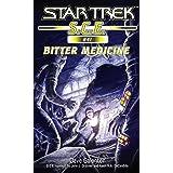 Star Trek: Bitter Medicine (Star Trek: Starfleet Corps of Engineers Book 41)