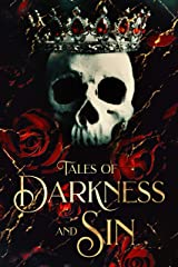 Tales of Darkness & Sin: An Anthology Kindle Edition