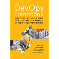 The DevOps Handbook:: How to Create World-Class Agility, Rel…