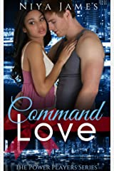 Command Love: BWWM Bad Boy Christmas Romance (The Power Players Book 2) Kindle Edition