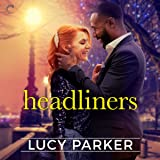 Headliners (The London Celebrities Series)