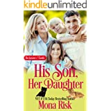 His Son, Her Daughter (The Senator's Family Book 6)