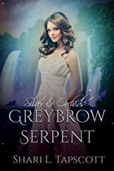 Greybrow Serpent (Silver and Orchids Book 2) Kindle Edition