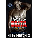 Hope's Delta (Special Forces: Operation Alpha) (Delta Team Three Book 5)