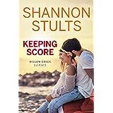 Keeping Score (WILLOW CREEK SERIES Book 1)