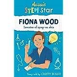 Aussie Stem Stars: Fiona Wood: Inventor of spray-on skin