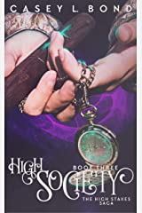 High Society (The High Stakes Saga Book 3) Kindle Edition