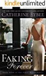 Faking Forever (First Wives Book 4)