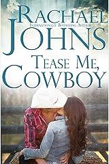 Tease Me, Cowboy (The Davis Sisters Book 1) Kindle Edition