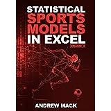 Statistical Sports Models in Excel Volume 2