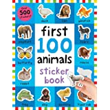 First 100 Animals Sticker Book: First 100 Stickers