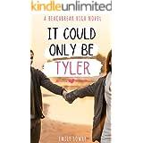 It Could Only Be Tyler : A Sweet YA Romance (Beachbreak High Book 2)