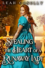 Stealing the Heart of a Runaway Lady: A Clean & Sweet Regency Historical Romance Novel Kindle Edition