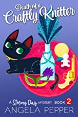 Death of a Crafty Knitter (Stormy Day Mystery Book 2) Kindle Edition