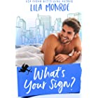 What's Your Sign? (Cupids Book 2)