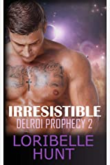 Irresistible (Delroi Prophecy Book 2) Kindle Edition
