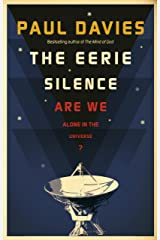 The Eerie Silence: Are We Alone in the Universe? Kindle Edition