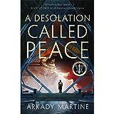 A Desolation Called Peace: A Texicalaan Novel 2