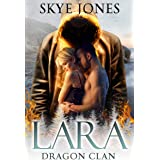 Lara: Drgaon Clan (Dragon Clan Book 5)