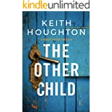 The Other Child: An irresistable crime thriller packed with breathtaking twists. (Maggie Novak Thriller Book 3)