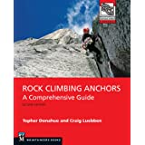 Rock Climbing Anchors, 2nd Edition: A Comprehensive Guide (Mountaineers Outdoor Expert)