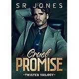 Cruel Promise: A Twisted Trilogy Prequel