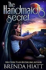 The Handmaid's Secret: A Starstruck Novel Kindle Edition
