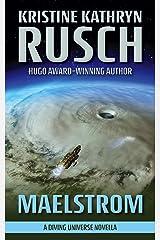 Maelstrom: A Diving Universe Novella Kindle Edition