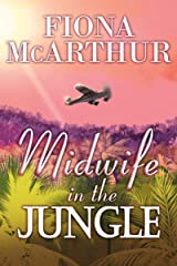 Midwife In The Jungle: Dating The Jungle Doc Kindle Edition