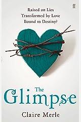 The Glimpse Kindle Edition