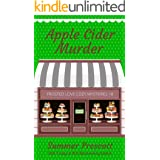 Apple Cider Murder (Frosted Love Cozy Mysteries` Book 18)