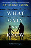 What Only We Know: A heart-wrenching and unforgettable World…