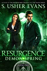 Resurgence (Demon Spring Book 1) Kindle Edition