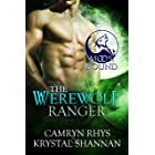 The Werewolf Ranger (Moonbound Wolves Book 2)