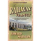 The Railway Viaduct: The bestselling Victorian mystery series: 3