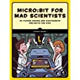 Micro: bit for Mad Scientists
