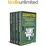 Computer Programming Fundamentals: 4 Books in 1: Coding For Beginners, Coding With Python, SQL Programming For Beginners, Cod