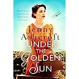 Under The Golden Sun: 'Jenny Ashcroft's best yet' Dinah Jeffries