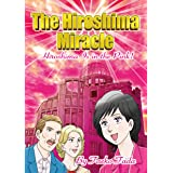 The Hiroshima Miracle: Hiroshima Is in the Pink