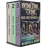 Prime Time Crime Box Set Books 1 - 3: Paranormal Women's Fiction Cozy Mysteries