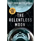 The Relentless Moon (Lady Astronaut Book 3)