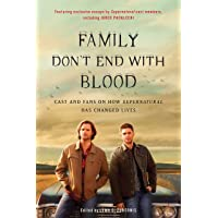 Family Don't End with Blood: Cast and Fans on How Supernatur…