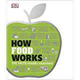 Abandones How Food Works eBooks: The Facts Visually Explained