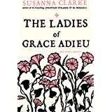 The Ladies of Grace Adieu and Other Stories (English Edition)